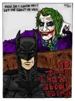 10 Things I Hate About Batman by TheMonkeyYOUWant