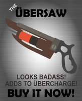 The Ubersaw by UrLogicFails