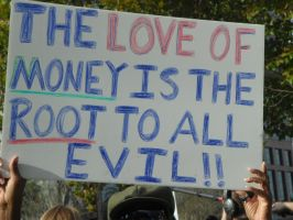 ..Love of Money, Root of Evil.. by Caedy