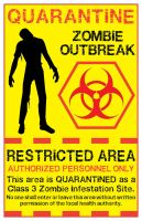 Zombie Quarantine Sign 2 by Memnalar