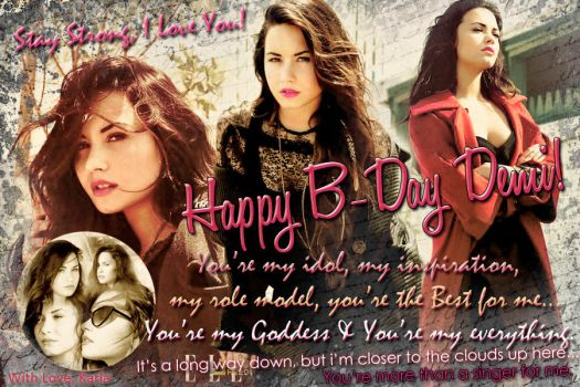 Happy BDay Demi- Just the Best by ddlovesJoseph