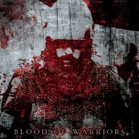 Blood of Warriors by se7te