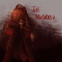 The Abhorred by Asphaloth