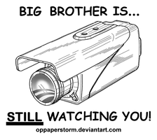Big Brother Is... by OpPaperStorm