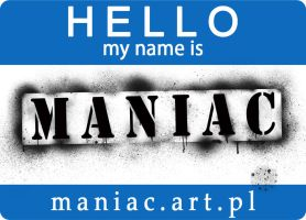 hello my name is maniac by MrM4tty