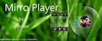 Mirro Player by dncube