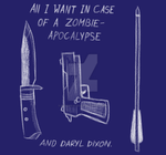 All i want in case of a zombie-apocalypse by CuteSerialKiller