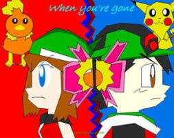 When You're Gone by Advanceshipping
