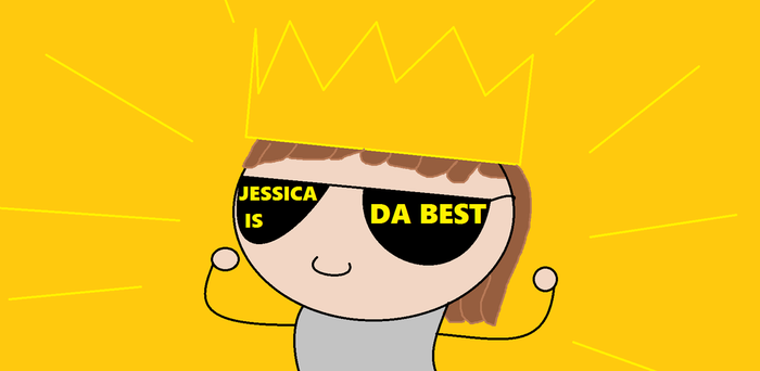 Jessica Is Da Best by LegendWeaver25