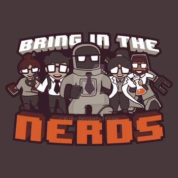 Bring In The Nerds! by blo0p