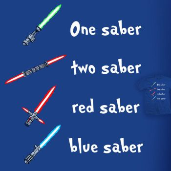 One Saber Two Saber - tee by InfinityWave