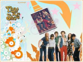 That 70s Show by juddangel