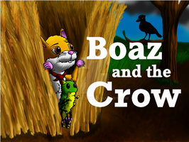 Boaz and the Crow - NOW AVAILABLE!! by DCLeadboot