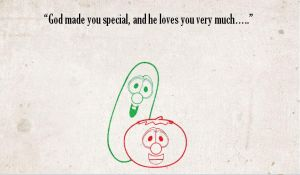 Veggie Tales Motto by Lazy-Susan