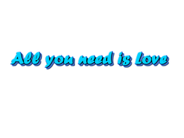 Texto 'All you need is Love' by CandeSelenator03