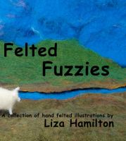 Felted Fuzzies Cover by feltAliza