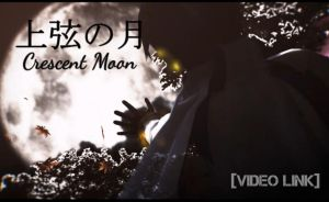 [Video Link] Crescent Moon by Hiko19