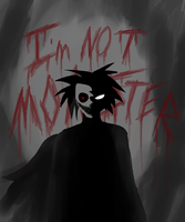 I`m not monster by John-Saymon