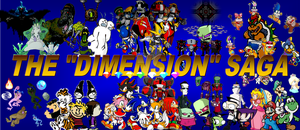 The Dimension Saga by about3minutes
