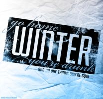 Winter, You're Drunk by PaulSizer