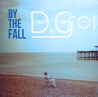BY THE FALL-When the light is off (D. Grei Remix) by D-Grei