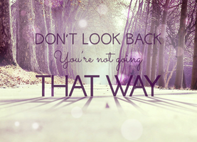 Don't Look Back by MysticEmma