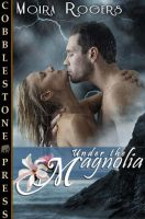 Under the Magnolia Book Cover by Raven3071