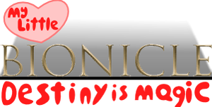 My Little Bionicle Logo by ToaOfTech