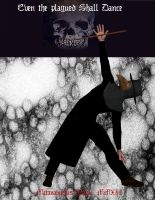 The Plagued Shall Dance by luciferightbearer