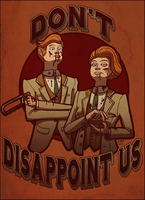 Don't Disappoint Us by LushLovesYou