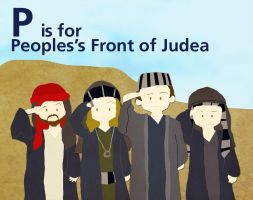 P is for Pleople's Front of Judea by whosname