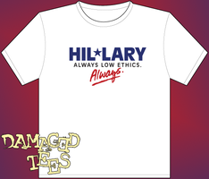 Hillary, always low ethincs... by DamagedTees