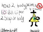 HOW TO BODYPALMZ| Ft. Bill Cipher by blackisahappycolor