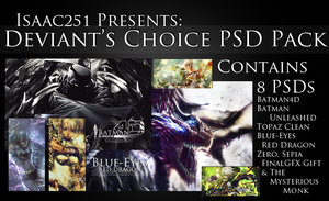 Deviant's Choice PSD Pack by Isaac251