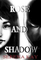 Rose and Shadow - Book Cover by ChristyTortland
