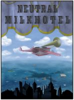 Neutral Milk Hotel by Finetime