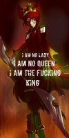 I AM THE KING. by DJambersky666