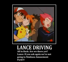 Lance Driving Demotivational Poster POKEMON :3 by mattycox1