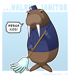 Walrus Janitor, enough said by CubeWatermelon