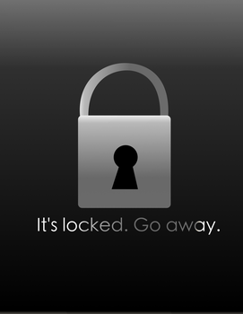 it's locked. Go away iPhone iPod iPad wallpaper by TellabArt