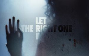 Let the right one in by Mcus