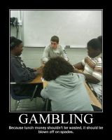 Gambling -demotivation- by Dragunov-EX
