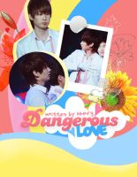 My Dangerous Love Poster Ver2 by sjsaranghe