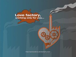 Love Factory by Junkandres
