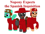Nopony Expects the Spanish Inquisition by Rayder3d