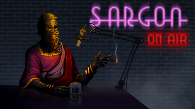ON AIR: Sargon of Akkad by SirBronson