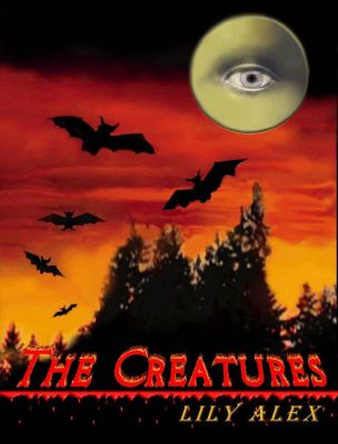 The Creatures (Horror Scary stories) by lilyalex