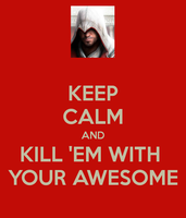 KILL 'EM WITH YOUR AWESOME by BoogieChan98