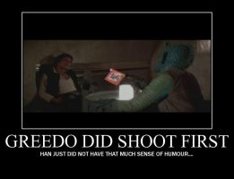 Motivation - Greedo DID shoot first by Songue