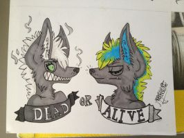Dead Or Alive by jabbershire-cat